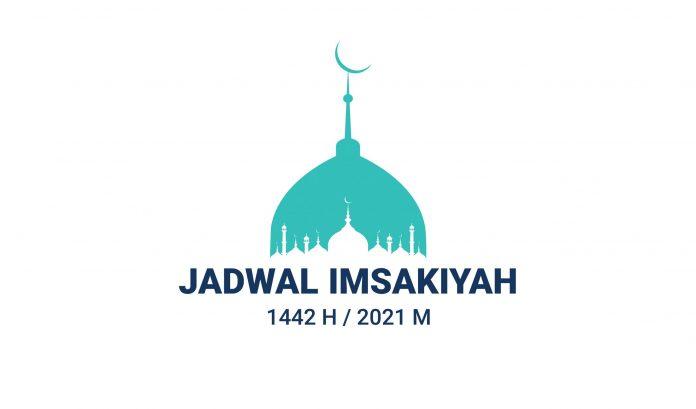 Jadwal Imsakiyah Puasa Ramadan 1442 H/2021 M.